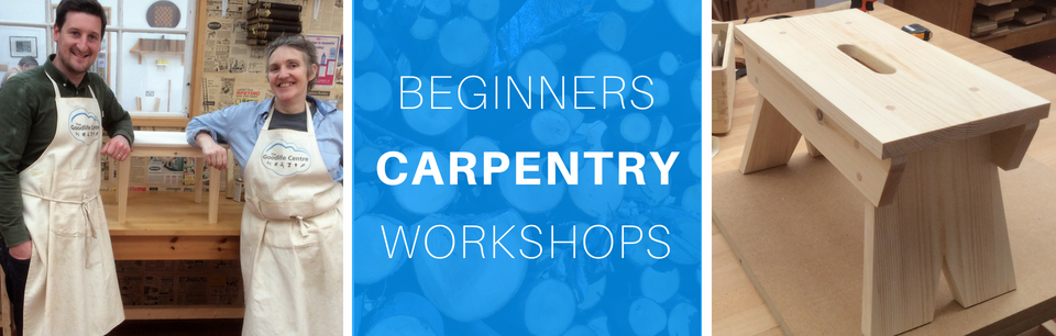 Beginners Carpentry & Woodwork Workshops in Central London at The Goodlife Centre